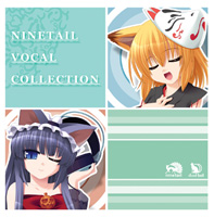 NINETAIL VOCAL COLLECTION 1【再販版】